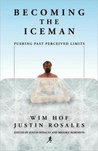 Becoming The Ice Man