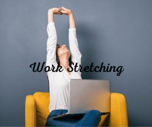 Work Stretch