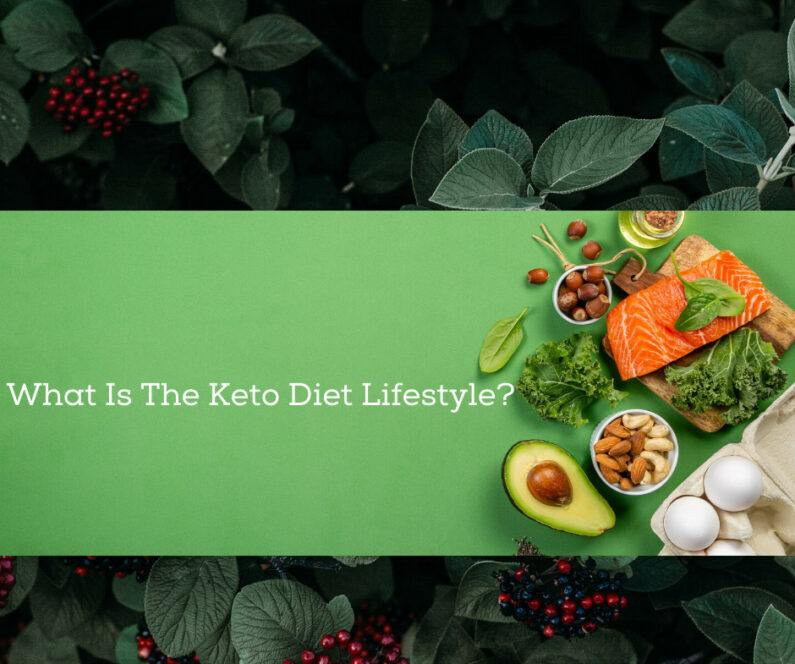 Keto Diet Lifestyle