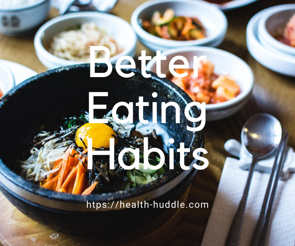 Better Eating Habits