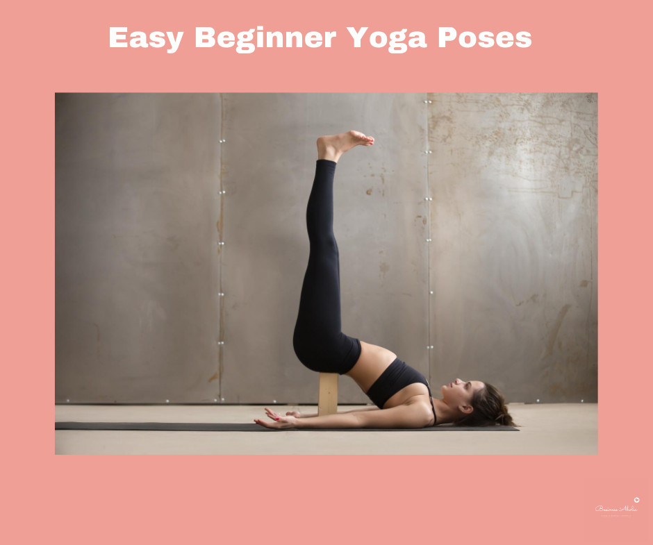 Easy Beginner Yoga Poses