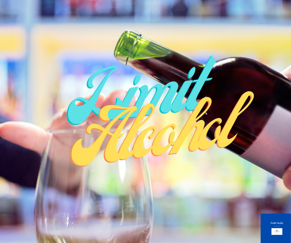 Limit Alcohol