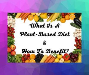 What is a plant based food