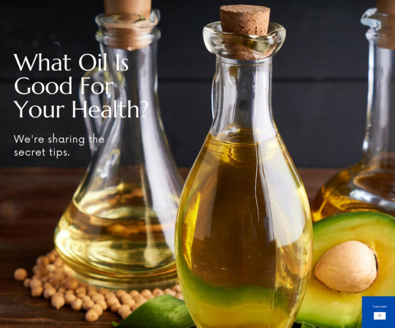 What OIl Is Good For Your zHealth