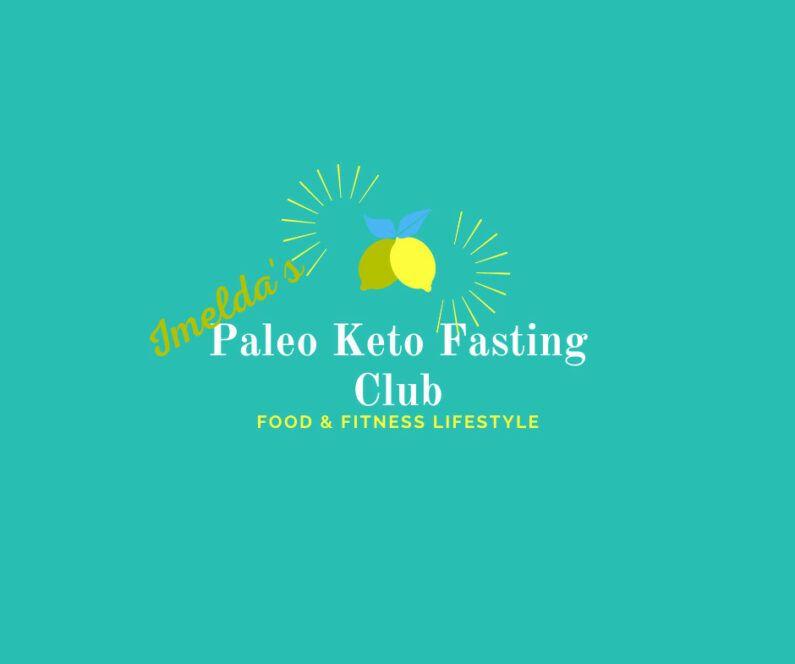 Imelda's Paleo Keto Fasting Club