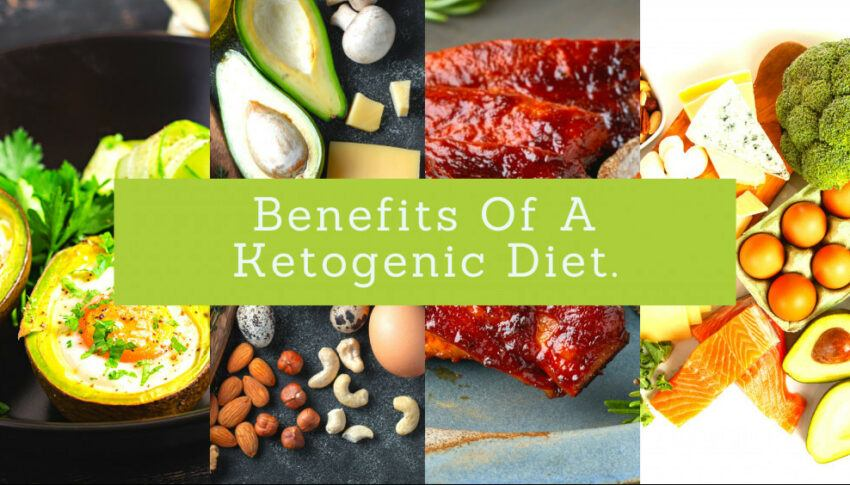 Benefits Of A Ketogenic Diet?