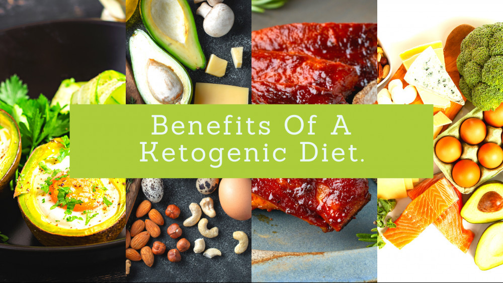 Benefits Of A Ketogenic Diet