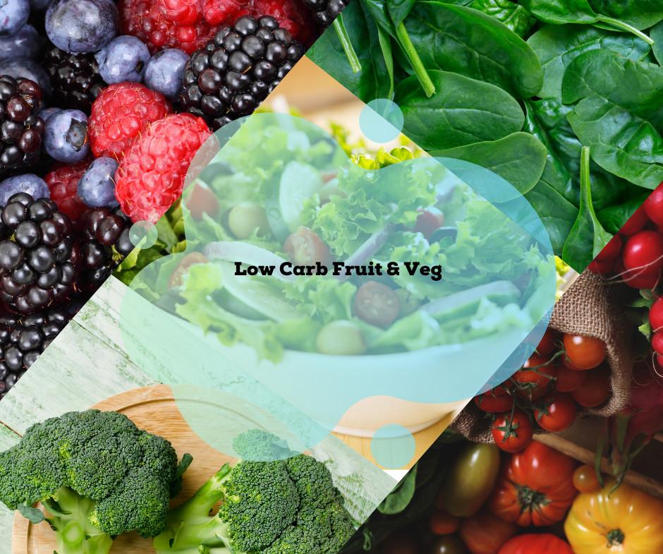 Low Carb Fruit & Veg